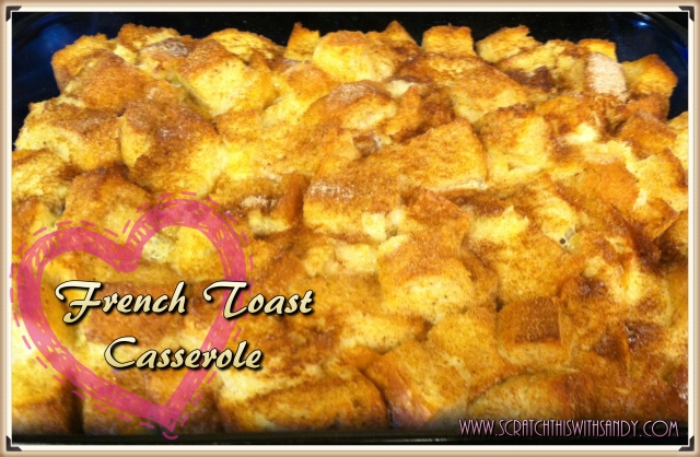 French Toast Casserole Pin ME